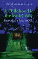 A Childhood in the Milky Way