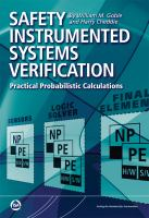 Safety Instrumented Systems Verification ? Practical Probabilistic Calculations