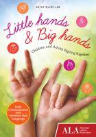 Little Hands and Big Hands
