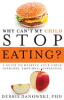 Why Can't My Child Stop Eating?