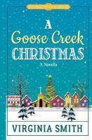 A Goose Creek Christmas