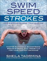 Swim Speed Strokes for Swimmers and Triathletes