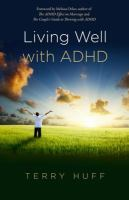 Living Well With ADHD