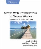 Seven Web Frameworks in Seven Weeks