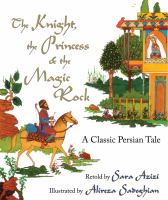 The Knight, the Princess & the Magic Rock