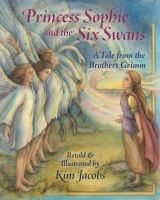 Princess Sophie and the Six Swans