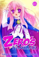 Zero's Familiar, [vol.] 04-05