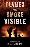 Flames and Smoke Visible