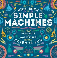 The Kids' Book of Simple Machines