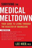 Surviving the Medical Meltdown