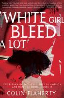 'White Girl Bleed A Lot'