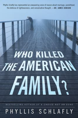 Cover image for Who Killed the American Family?