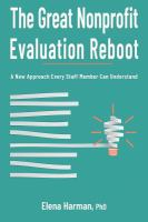 The Great Nonprofit Evaluation Reboot