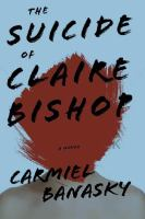 The Suicide of Claire Bishop
