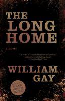 The long home : a novel