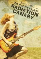 The Rise and Fall of Radiation Canary