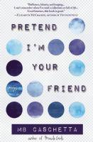Pretend I'm your Friend