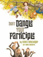 Don't Dangle your Participle