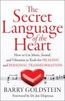 The Secret Language of the Heart