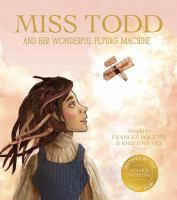 Miss Todd and Her Wonderful Flying Machine