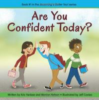 Are You Confident Today