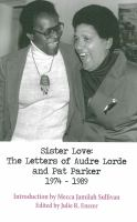 Sister Love: The Letters of Audre Lorde and Pat Parker, 1974-1989