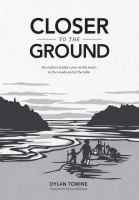Closer to the ground : an outdoor family's year on the water, in the woods and at the table