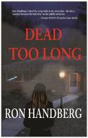 Dead Too Long