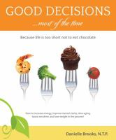 Good Decisions--most of the Time
