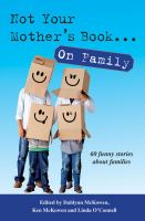 Not Your Mother's Book . . . On Family