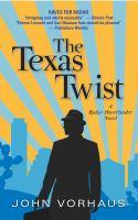 The Texas Twist