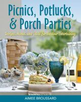 Picnics, Potlucks, & Porch Parties