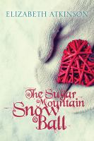 The Sugar Mountain Snow Ball