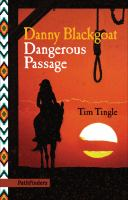 Danny Blackgoat: Dangerous Passage