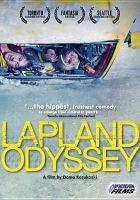 Lapland odyssey / director, Dome Karukoski ; screenwriter, Pekko Pesonen ; producer, Aleksi Bardy