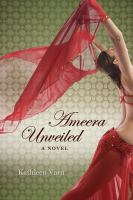 Ameera Unveiled