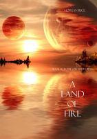 A Land of Fire