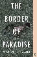 The border of paradise : a novel