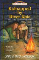 Kidnapped By River Rats: Introducing William And Catherine Booth