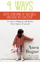 9 Ways We're Screwing up Our Girls and How We Can Stop