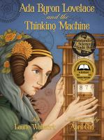 Ada Byron Lovelance and the Thinking Machine