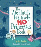 Absolutely, Positively No Princesses Book