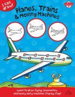 Planes, Trains & Moving Machines