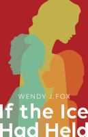 If the Ice Had Held