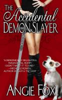 The Accidental Demon Slayer