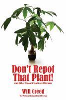 Don't Repot That Plant!