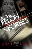 From Felon to Forbes