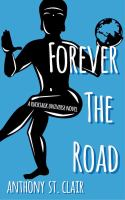 Forever the Road