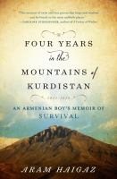 Four Years in the Mountains of Kurdistan, 1915-1919