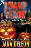 Swamp spook : a [Miss Fortune Mystery, Book 13]